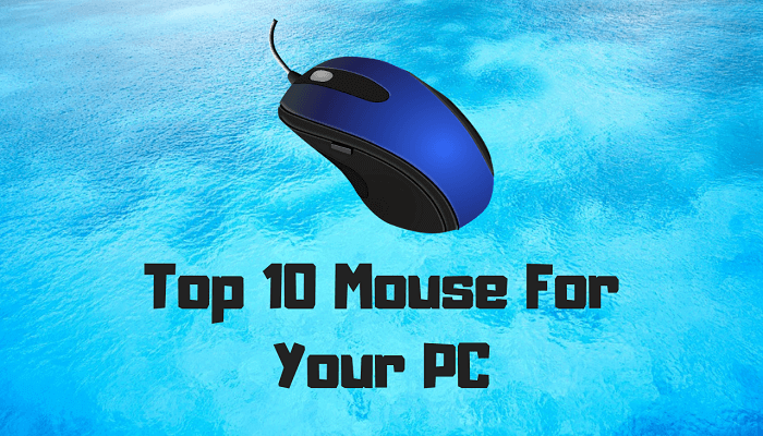 Top 10 Mouse For Your PC